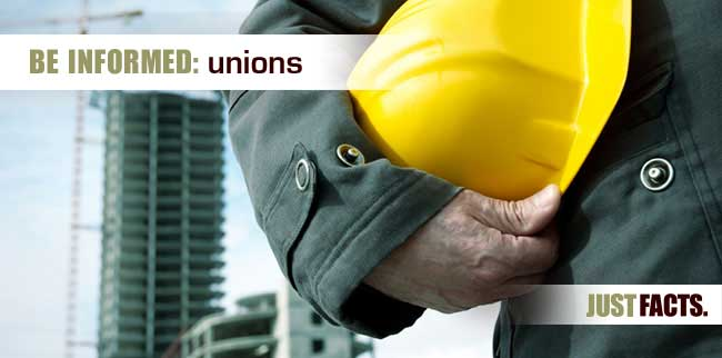 Unions – Just Facts